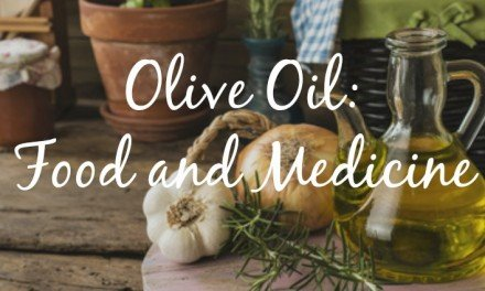 Olive Oil: Food and Medicine