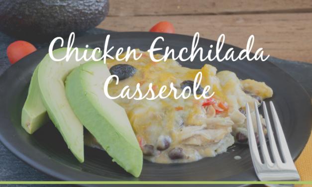 Chicken Enchilada Casserole [Quick and Easy Dinner Recipe]
