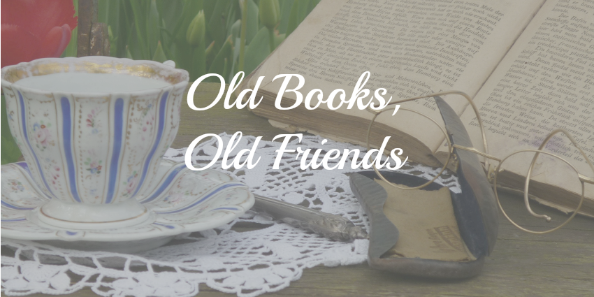 Old Books, Old Friends