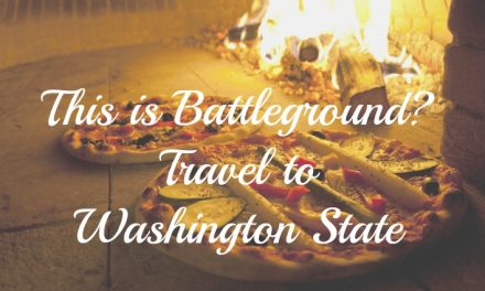 This is Battleground? Good Eats and Big Outdoors in Washington