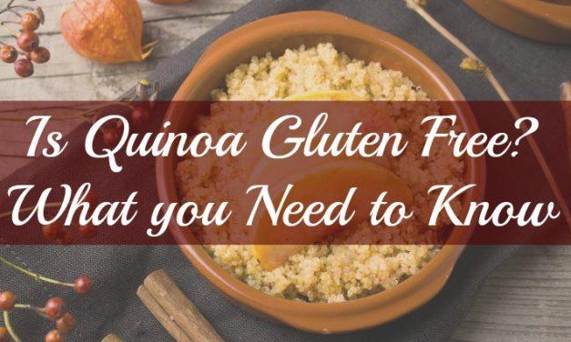 Is Quinoa Gluten-Free?