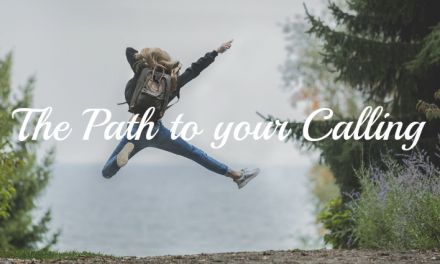 The Path To Your Calling