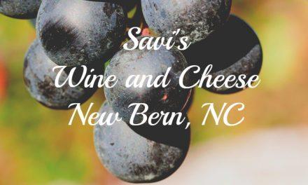 Savi's Wine and Cheese [New Bern, NC]