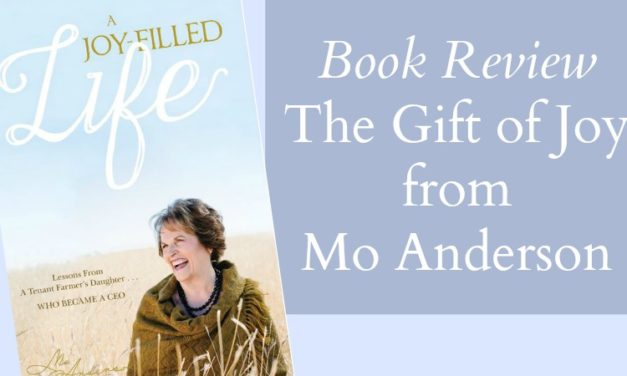 Book Review: A Joy Filled Life by Mo Anderson