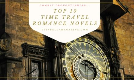 Best Top Ten Time Travel Romance Novels to Combat Droughtlander