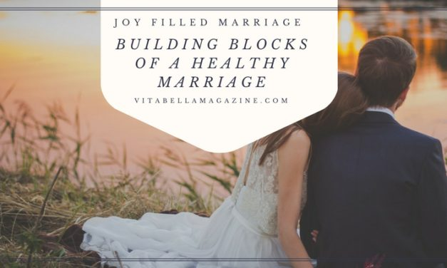 Building Blocks for a Strong Healthy Marriage