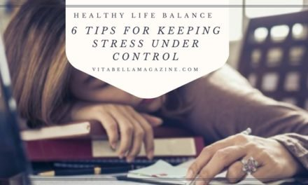6 Tips for Keeping Stress Under Control [Healthy Balance]