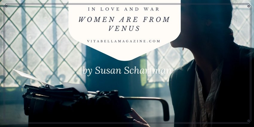 """In Love and War – """"Women Are From Venus"""""""